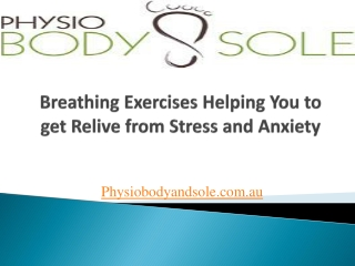 Breathing Exercises-Helping you to get Relief from Stress an