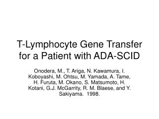T-Lymphocyte Gene Transfer for a Patient with ADA-SCID