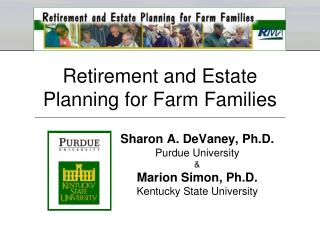 Retirement and Estate Planning for Farm Families
