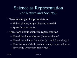 Science as Representation  of Nature and Society