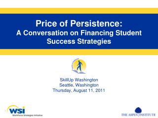 Price of Persistence: A Conversation on Financing Student Success Strategies