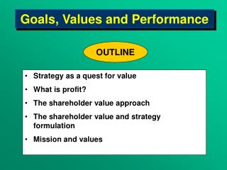 Goals, Values and Performance