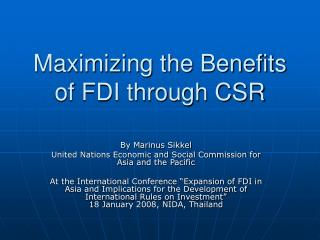 Maximizing the Benefits of FDI through CSR