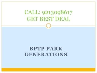 bptp park generations 9810309288 bptp npark generation