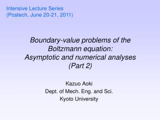 Boundary-value problems of the Boltzmann equation: Asymptotic and numerical analyses Part 2