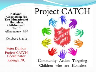 National  Association For The Education of Homeless Children and Youth Albuquerque,  NM October 28, 2012 Peter Donlon Pr