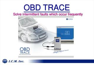 OBD TRACE           Solve intermittent faults which occur frequently