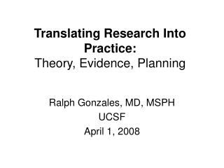 Translating Research Into Practice: Theory, Evidence, Planning