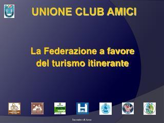 UNIONE CLUB AMICI