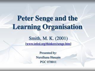 Peter Senge and the Learning Organisation