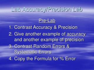 Lab Accuracy/Precision Lab