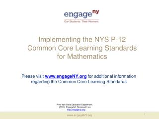 Implementing the NYS P-12  Common Core Learning Standards  for Mathematics