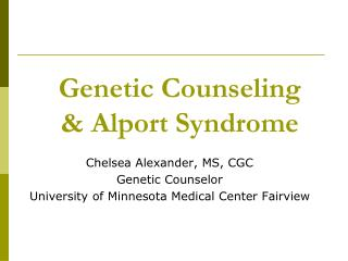 Genetic Counseling & Alport Syndrome