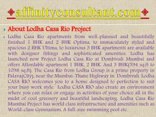 new projects mumbai interested in buying lodha 1 bhk casa