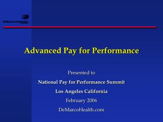 Advanced Pay for Performance