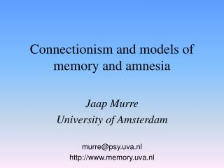 Connectionism and models of memory and amnesia