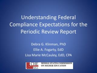 Understanding Federal  Compliance Expectations for the Periodic Review Report