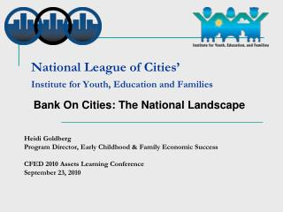 National League of Cities    Institute for Youth, Education and Families
