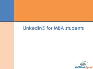 LinkedIn® for MBA students