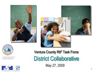 Ventura County RtI 2  Task Force District Collaborative