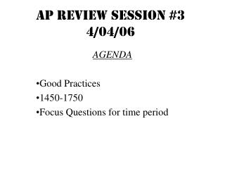 AP REVIEW SESSION #3 4/04/06
