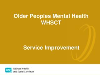 Older Peoples Mental Health WHSCT