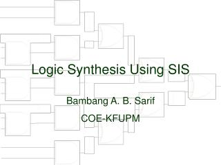 Logic Synthesis Using SIS