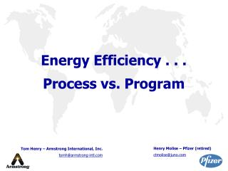 Energy Efficiency . . . Process vs. Program