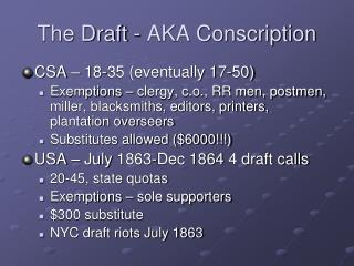The Draft - AKA Conscription