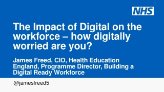 The Impact of Digital on the workforce – how digitally worried are you?