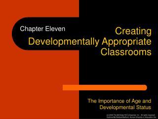 Creating Developmentally Appropriate Classrooms