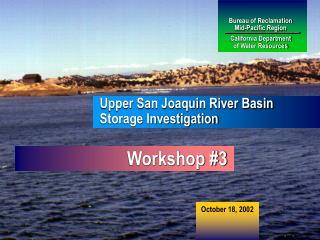 Bureau of Reclamation Mid-Pacific Region California Department of Water Resources