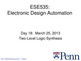 ESE535: Electronic Design Automation