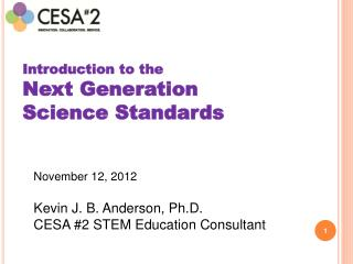 Introduction to the  Next Generation  Science Standards