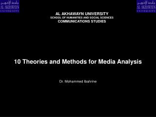 10 Theories and Methods for Media Analysis