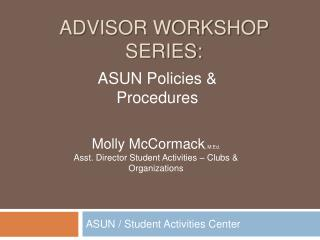 Advisor workshop series: