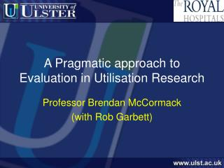 A Pragmatic approach to Evaluation in Utilisation Research