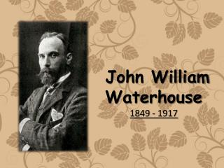 john william waterhouse and his masterpieces
