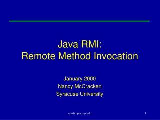 Java RMI: Remote Method Invocation