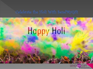 Special Holi Gifts to India - Send My Gift