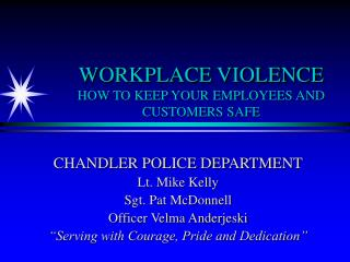 WORKPLACE VIOLENCE HOW TO KEEP YOUR EMPLOYEES AND CUSTOMERS SAFE
