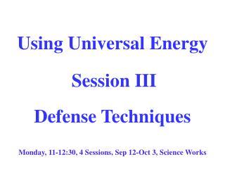 Using Universal Energy