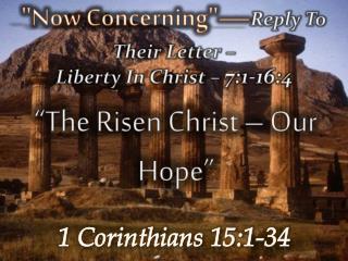 1 Corinthians 15:1-34