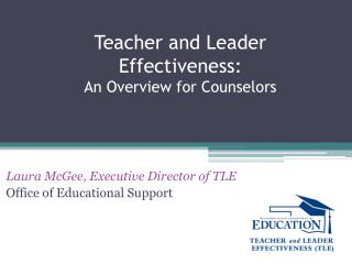 Teacher and Leader Effectiveness:  An Overview for Counselors