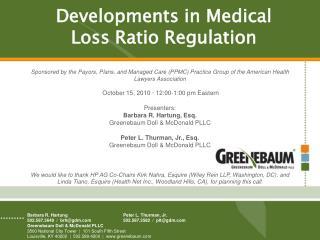Developments in Medical Loss Ratio Regulation