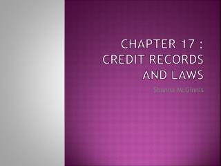 Chapter 17 : Credit Records  And Laws