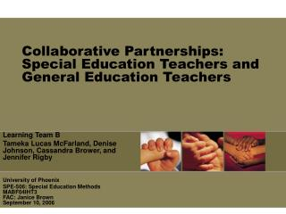 Collaborative Partnerships: Special Education Teachers and General Education Teachers