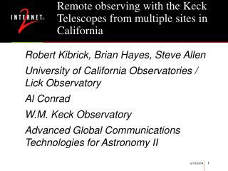 Remote observing with the Keck Telescopes from multiple sites in California