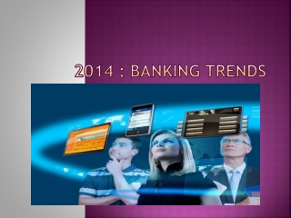 2014 Banking Trends