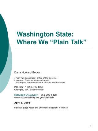 "Washington State: Where We ""Plain Talk"""